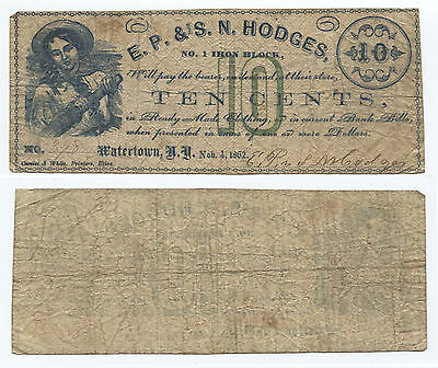 E.P. & S.N. Hodges Will Pay Bearer On Demand 10c Watertown, New York
