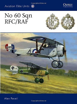 No 60 Sqn RFC/RAF - Paperback NEW Revell, Alex ,  2011-09-20