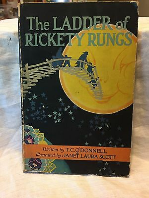 The Ladder of Rickety Rungs by T.C. O'Donnell HB 1923