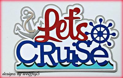 CRAFTECAFE CRUISE TRAVEL TITLE paper piecing premade scrapbook page die WOLFFEY5