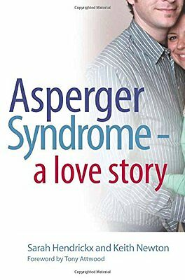 Asperger Syndrome - A Love Story, Hendrickx, Sarah Paperback Book The Cheap Fast