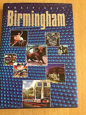 Positively Birmingham by Birmingham Picture Library Signed By Author