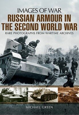 Russian Armour in the Second World War (Images of War) (Paperback. 9781781591833