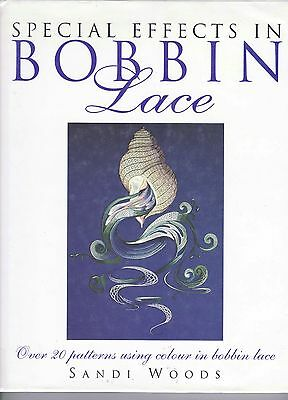 Special Effects In Bobbin Lace Book