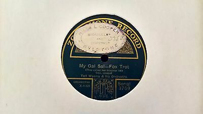 """10"""" 78Rpm - Ted Weems & His Orchestra - My Gal Sal (Zonophone 3759)"""