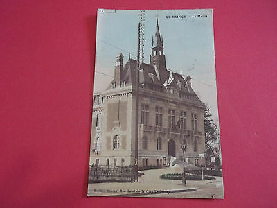 93 -  Le  Raincy - La  Mairie - -   1912  -