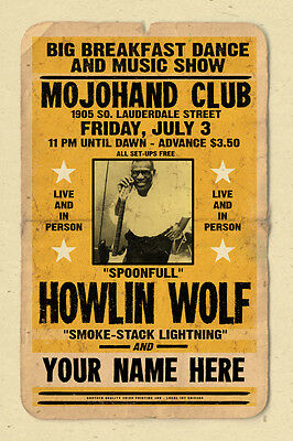 your name on a  HOWLIN WOLF concert poster! - personalized gift!!! retro & cool