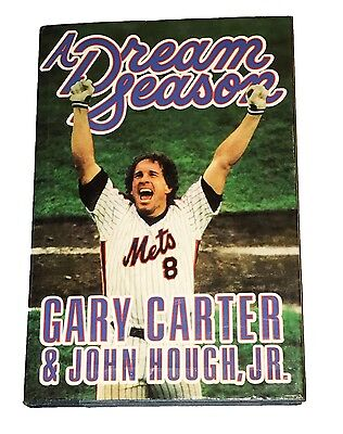 Gary Carter Hand Signed Autographed Book A Dream Season With Coa Very Rare