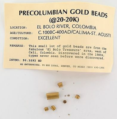 `pre-Columbian 6 X 20K Gold Beads, El Bolo River, Columbia. Priced To Sell!