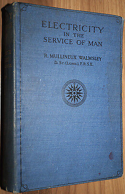 Electricity in the Service of Man 1911 Telephone Telegraph Radio Electronics