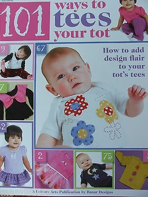Multi Craft Pattern Book 101 TEES For TOTS ~ Appliques, Stencil, Stamp, Sew +