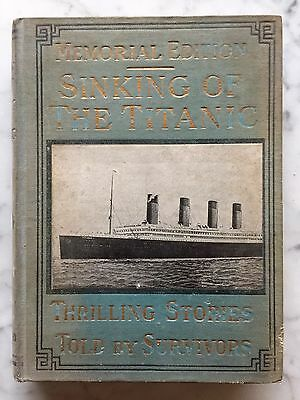 Sinking of the Titanic - Memorial Edition~1912 Stories Told by Survivors Photos