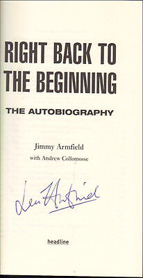 Jimmy Armfield Right Back Beginning Autobiography 1St Hardback Book Hand Signed