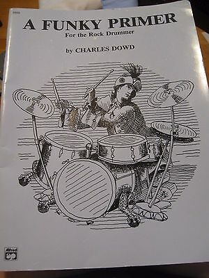 A Funky Primer For The Rock Drummer By Charles Dowd Paperback