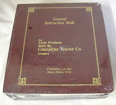 Caterpillar--General Instruction Book--Early Products By Caterpillar--Graders