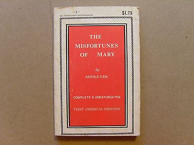 Vintage Adult 'The Misfortunes of Mary' by Arnold Kem - 1st Printing - 1967