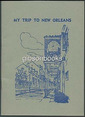 My Trip to New Orleans, Louisiana 1966 Illustrated Guide Book