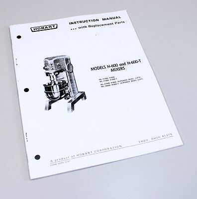 Hobart H600 H600T Mixer Instructions Owners Operators Manual Parts Catalog