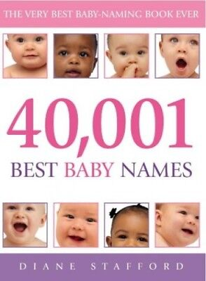 40, 001 Best Baby Names by Stafford, Diane Paperback Book The Cheap Fast Free