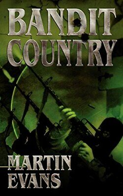 Bandit Country by Evans, Martin Paperback Book The Cheap Fast Free Post