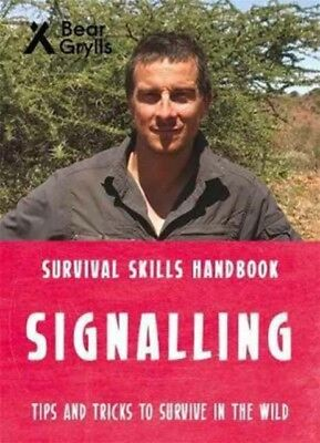 SIGNALLING, Grylls, Bear, 9781786960283