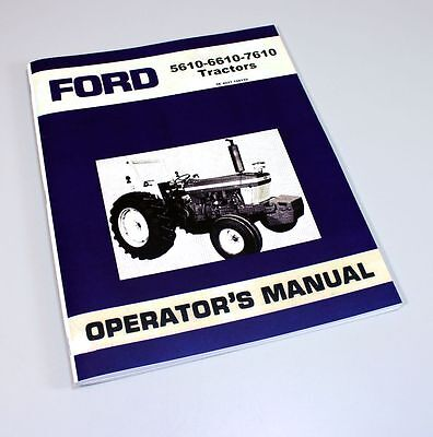 Ford 5610 6610 7610 Tractor Owner Operators Manual Book Maintenance