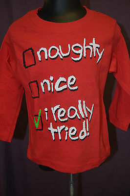 Mad Engine Infant Naughty, Nice, I Really Tried Shirt New Size 18 Months