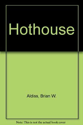 Hothouse by Aldiss, Brian Hardback Book The Cheap Fast Free Post