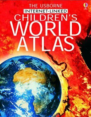 The Usborne Internet-linked Children's World Atlas by Doherty, Gill Hardback The