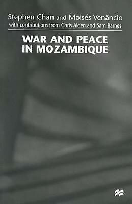 War and Peace in Mozambique by Stephen Chan (English) Paperback Book Free Shippi