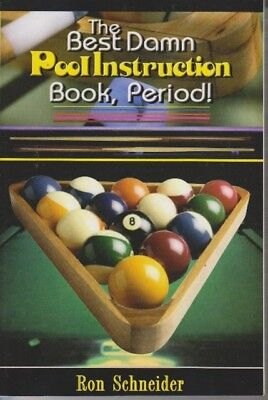 The Best Damn Pool Instruction Book Period! (Paperback), Ronald L...
