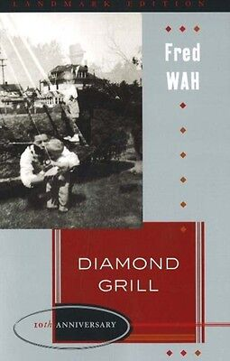 Diamond Grill (Landmark Edition) (Paperback), Fred Wah, Fred Wah, 9781897126110