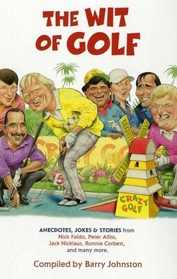 The Wit of Golf (Paperback), Johnston, Barry, 9780340919361