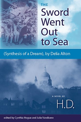 The Sword Went Out to Sea: Synthesis of a Dream, by Del - Paperback NEW H. D. ,