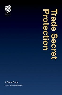Trade Secret Protection: A Global Guide (Hardcover), Cook, Trevor, 9781909416314