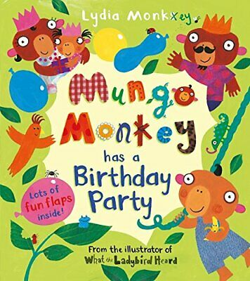 Mungo Monkey has a Birthday Party by Monks, Lydia Book The Cheap Fast Free Post