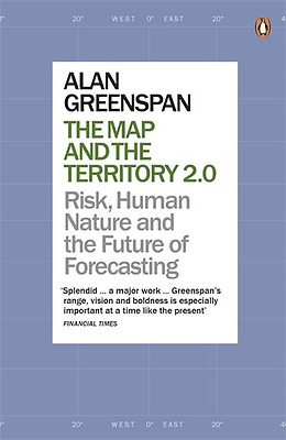The Map and the Territory 2.0: Risk, Human Nature, and  - Paperback NEW Alan Gre