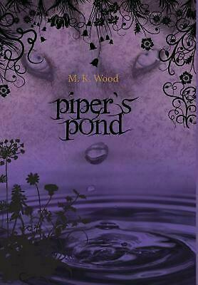 Piper's Pond by M.K. Wood (English) Hardcover Book Free Shipping!
