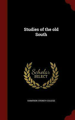 Studies of the Old South by Hardcover Book (English)