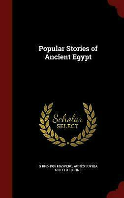 Popular Stories of Ancient Egypt by G. 1846-1916 Maspero (English) Hardcover Boo