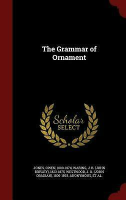 The Grammar of Ornament by Owen Jones (English) Hardcover Book
