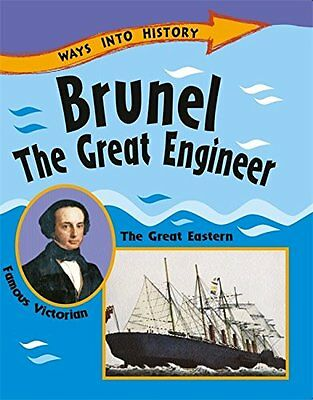 Brunel the Great Engineer (Ways into History) New Paperback Book Sally Hewitt