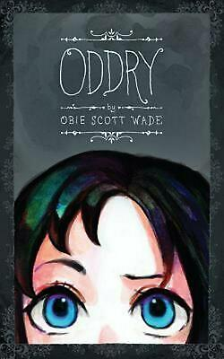 Oddry by Obie Scott Wade (English) Paperback Book Free Shipping!