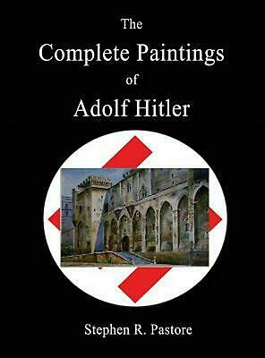 The Complete Paintings of Adolf Hitler by Hardcover Book (English)