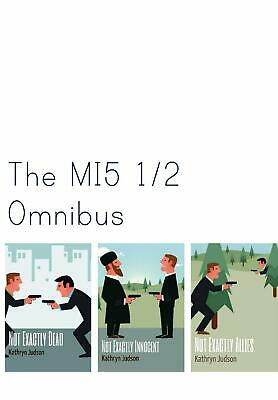 The Mi5 1/2 Omnibus by Kathryn Judson (English) Paperback Book Free Shipping!