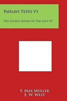 Pahlavi Texts V1: The Sacred Books of the East V5 (English) Paperback Book Free