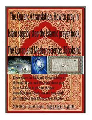 The Quran: A Translation, How to Pray in Islam Step by Step the Islamic Prayer B