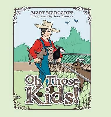 Oh Those Kids! by Mary Margaret (English) Hardcover Book Free Shipping!