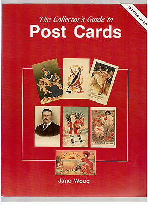 The Collector's Guide To Post Cards By Jane Wood !!