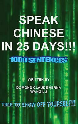 Speak Chinese in 25 Days by Claude Verna Domond (English) Paperback Book Free Sh